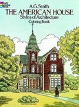 The American House Styles Of Architecture Colouring Book