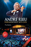 André Rieu - From Maastricht With Love