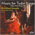 Music For The Tudor Kings