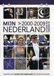 Mijn Nederland In Woord En Beeld - 2000-2009