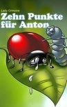 Zehn Punkte Fur Anton