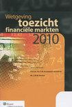 Wetgeving toezicht financi�le markten 2010