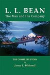L. L. Bean-The Man and His Company