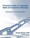 A Practical Guide For Improving Sales And Operations Planning
