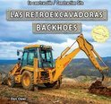 Las Retroexcavadoras / Backhoes