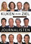 Kijken In De Ziel - Journalisten