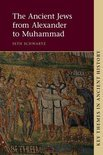 The Ancient Jews from Alexander to Muhammad