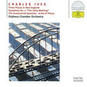 Ives: Three Places In New England etc / Orpheus Chamber Orchestra