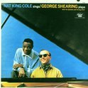 Nat King Cole Sings: The George Shearing Quintet Plays