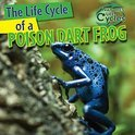 The Life Cycle of a Poison Dart Frog