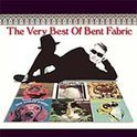 The Very Best Of Bent Fabric