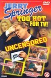 Jerry Springer - Too Hot For Tv