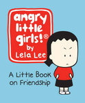 Angry Little Girls!