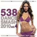 538 Dance Smash 2010 Vol. 4