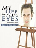 My Life in Your Eyes (ebook)