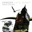 The London Late Night Lounge Sessions