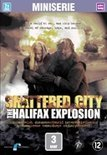 Shattered City  - Halifax..