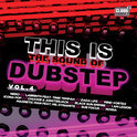 This Is The Sound Of Dubstep Vol. 4