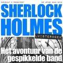 Sherlock Holmes  / Het avontuur van de gespikkelde band / druk Heruitgave