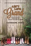 Ain't Life Grand: Grasping God Through the Gift of Grandchildren