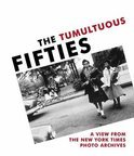 The Tumultuous Fifties