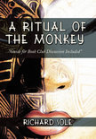 A Ritual of the Monkey