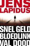 De Stockholm-trilogie: Snel geld, Bloedlink & Val dood
