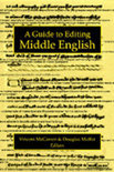 A Guide to Editing Middle English