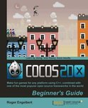 Cocos2d-X by Example Beginner's Guide (ebook)