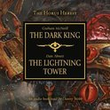 Dark King and Lightning Tower