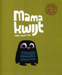 Mama kwijt