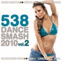 538 Dance Smash 2010 Vol. 2