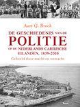De geschiedenis van de politie op de Nederlands Caribische eilanden, 1839-2010