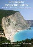 Reisebegleiter Ionische Inseln - Korfu, Paxos, Lefkas, Ithaka, Kefalonia, Zakynthos