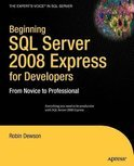 Beginning SQL Server 2008 Express for Developers