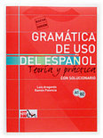 Gramatica De USO Del Espanol - Teoria Y Practica