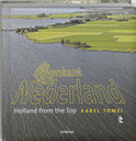 De bovenkant van Nederland ; Holland from the top / 2