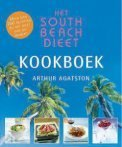 Het South Beach Dieet- Kookboek