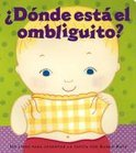 Donde Esta El Ombliguito? (Where Is Baby's Belly Button?)