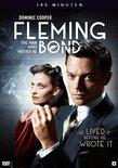 Fleming - The Man Who Would Be Bond