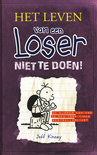 Het leven van een loser / deel 5 - Niet te doen