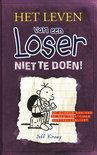 Het leven van een loser - deel 5 - Niet te doen!