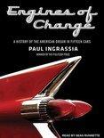 Engines of Change