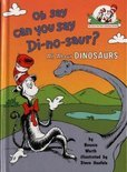 Oh, Say Can You Say Di-no-saur?
