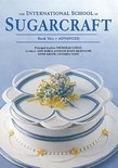 The International School Of Sugarcraft Book Two