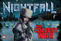 Nightfall Coldest War