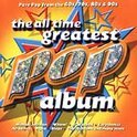 The All Time Greatest Pop Album