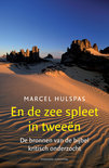 En De Zee Spleet In Tweeen