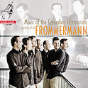 MUSIC OF THE COMEDIAN HARMONISTS / FROMMERMANN