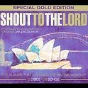 Shout to the Lord with Hillsongs from Australia